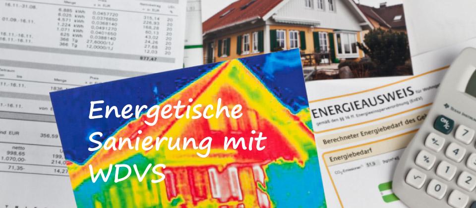 ENERGETISCHE SANIERUNG MIT WÄRMEDÄMMVERBUNDSYSTEM (WDVS) RECHNET SICH IMMER – FRAGEN SIE UNS